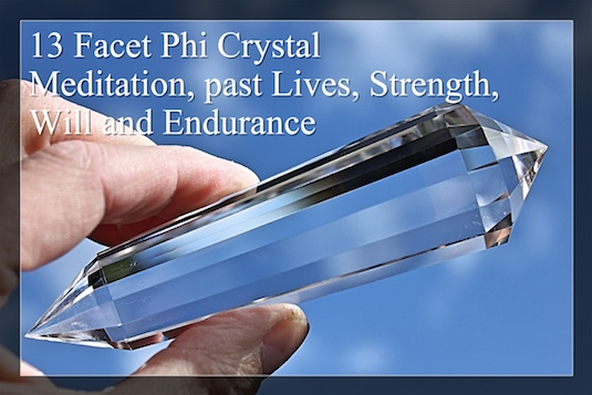 13 Facet Phi Crystals