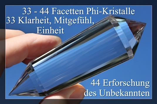 33 / 44 FACETTENPHI-KRISTALLE -DOPPELENDIGER