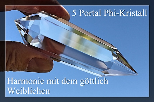 5 Portale Phi-Kristall Harmonie mit dem göttlich Weiblichen
