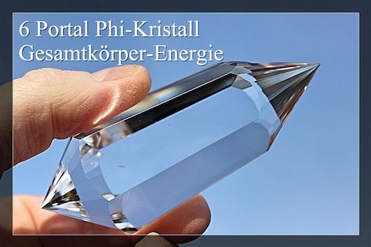 6 PortalePhi-Kristalle