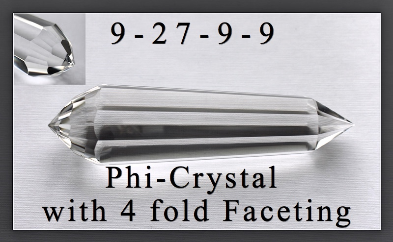 9 Gate Phi Crystal with 4-fold cut