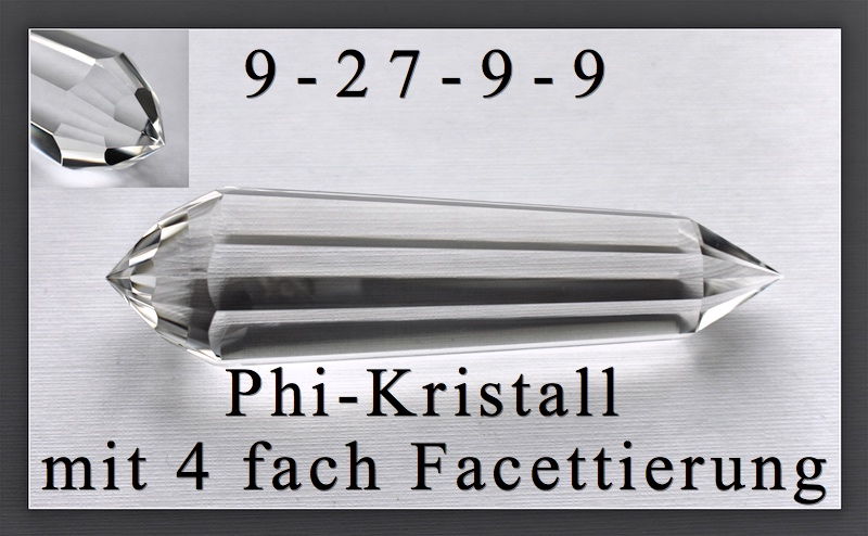 9 Portale Phi-Kristall mit 4 fach Schliff