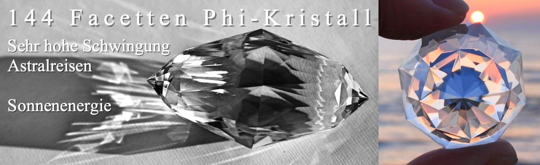 144 Facetten Phi-Kristall - Selbsterkenntnis und Selbstwahrnehmung